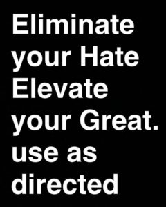 eliminate-hate-elevate-great