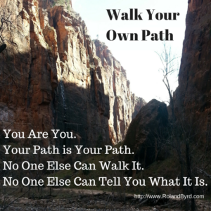 Walk-Your-Own-Path